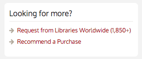 Library Catalog 'Looking for more' box